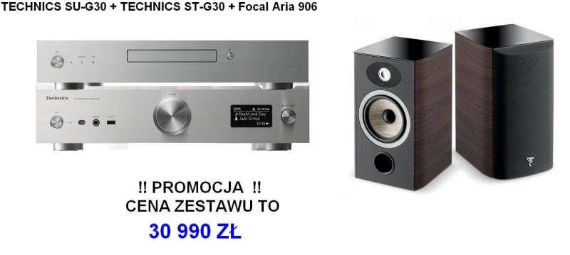 Technics ST-G30 + SU-G30 + FOCAL ARIA 906  Promocja